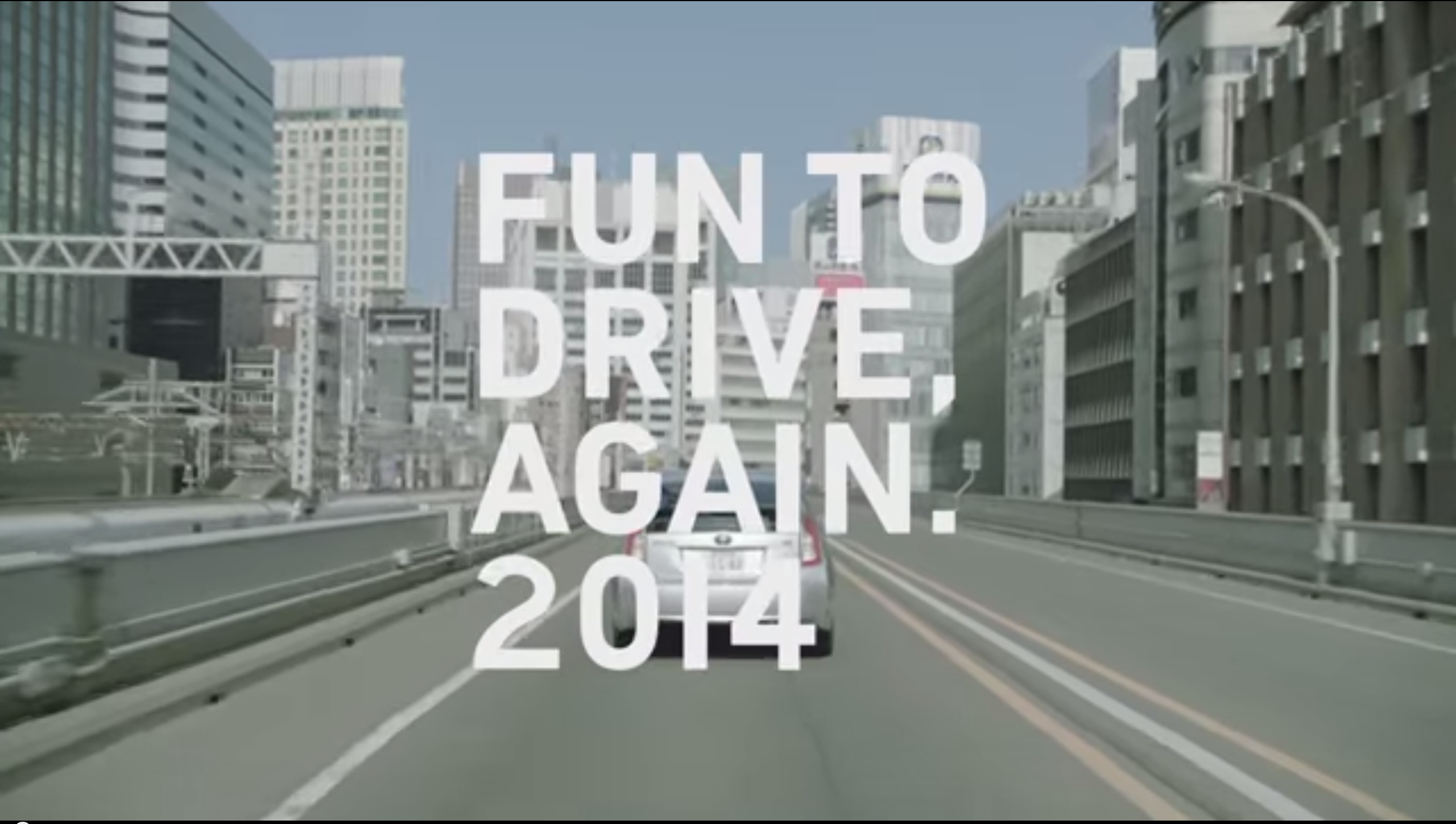 "TOYOTA ""FUN TO DRIVE AGAIN. 2014 (2014)"