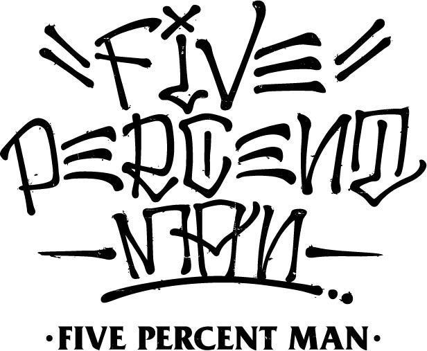 FIVE PERCENT MAN
